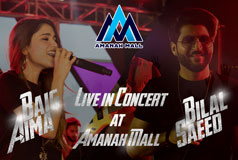 Aima Baig & Bilal Saeed Live In Concert at Amanah Mall
