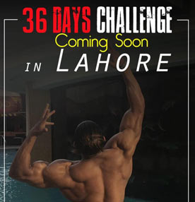 36 DAYS CHALLENGE COMING SOON IN LAHORE