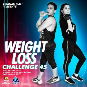 45 days Weight Loss Challenge with NasrULLAH Michel & Alika